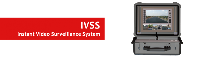 IVSS – Instant Video Surveillance System